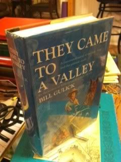 They Came to a Valley by Gulick, Bill: Gulick, Bill