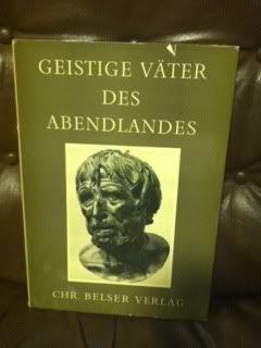 GEISTIGE VATER DES ABENDLANDES, EINE SAMMLUNG VON HUNDERT BUCHTITELN: Finsterer-Suber, Gerda.