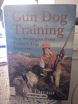 Bill Tarrant Dog Training