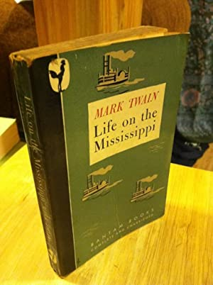 Life on the Mississippi, Authorized Edition: Twain, Mark