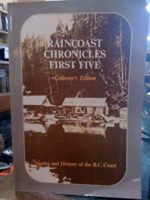 Raincoast Chronicles First Five Collectors Edition Stories: White, Howard (ed)