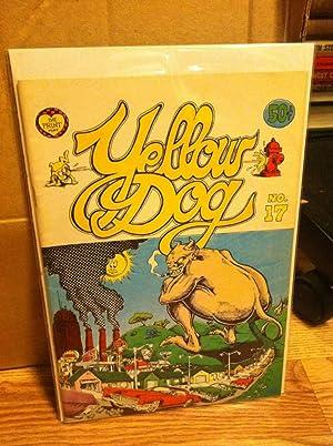 Yellow Dog #17: Welz, Larry; Robert Dougherty, George Metzger, Rick Shubb, Greg Irons, Ronald ...