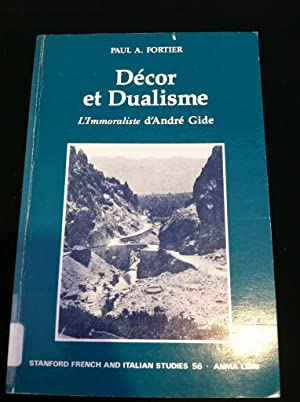 Decor Et Dualisme, L' Immoraliste D' Andre' Gide (Stanford French & Italian ...