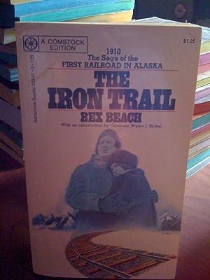 The Iron Trail:An Alaskan Romance: Beach, Rex