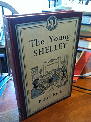 The Young Shelley: Rush, Philip