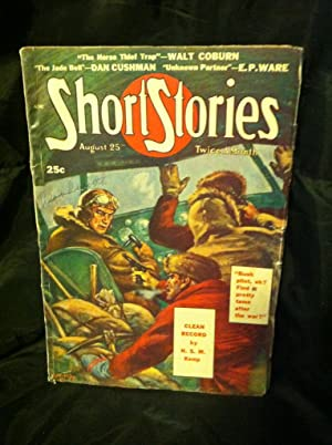 Short Stories: A Man's Magazine, August 25th, 1947