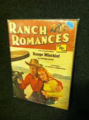Ranch Romances Third October Number: range Mischief by Stephen Payne