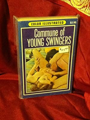 Commune of Young Swingers Color Illustrated: Ashley, Don
