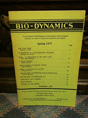 Bio-Dynamics Number 122, Spring 1977: A Periodical Furthering Soil Conservation and Increased Fer...