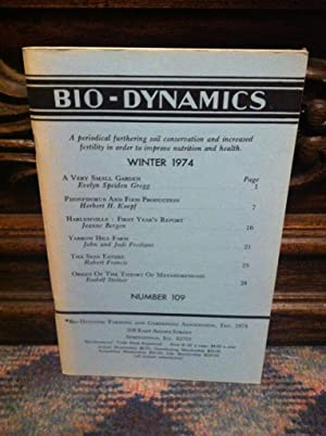 Bio-Dynamics Number 109, Winter 1974: A Periodical Furthering Soil Conservation and Increased Fer...