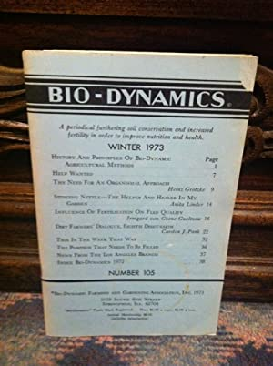 Bio-Dynamics Number 105, Winter 1973: A Periodical Furthering Soil Conservation and Increased Fer...
