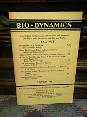 Bio-Dynamics Number 108, Fall 1973: A Periodical Furthering Soil Conservation and Increased Ferti...