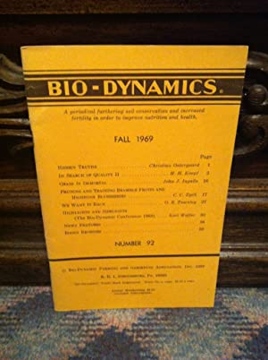 Bio-Dynamics Number 92, Fall 1969: A Periodical Furthering Soil Conservation and Increased Fertil...