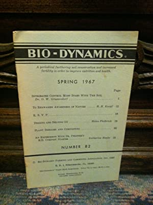 Bio-Dynamics Number 82, Summer 1967: A Periodical Furthering Soil Conservation and Increased Fert...