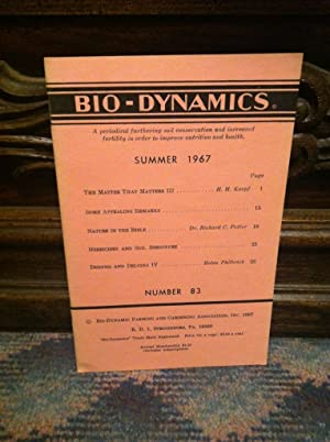 Bio-Dynamics Number 83, Summer 1967: A Periodical Furthering Soil Conservation and Increased Fert...