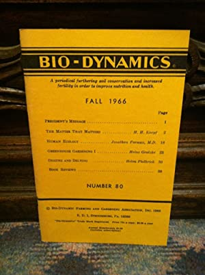 Bio-Dynamics Number 80, Fall 1966: A Periodical Furthering Soil Conservation and Increased Fertil...