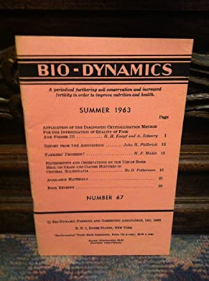 Bio-Dynamics Number 67, Summer 1963: A Periodical Furthering Soil Conservation and Increased Fert...