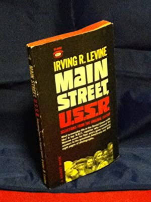 Main Street, U.S.S.R: Selections from the original: Levine, Irving R