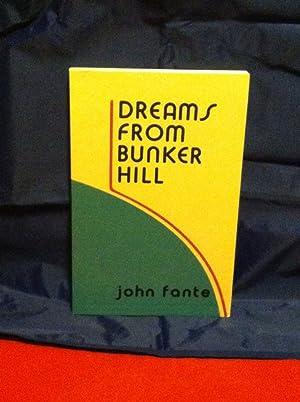 Dreams from Bunker Hill: Fante, John