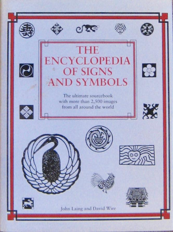 The Encyclopedia Of Signs And Symbols The Ultimate Sourcebook With