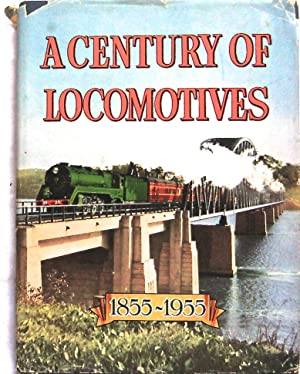 A CENTURY OF LOCOMOTIVES. New South Wales: AUSTRALIAN RAILWAY HISTORICAL