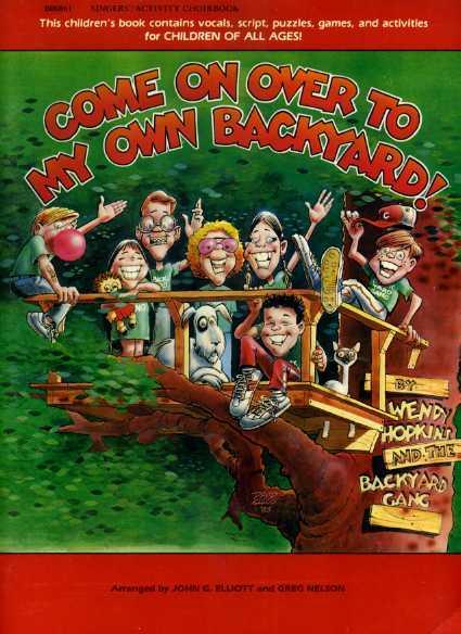 Backyard Gang : Singer's Activity Book :