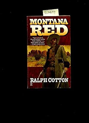 Montana Red : Gun Smoked Blood Stained Gritty Believability a Hard Hand to Beat [ The Ranger Lived ...