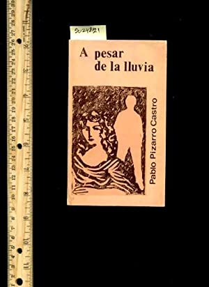 A Pesar De La Lluvia: Castro, Pablo Pizarro / Text of This Book is only in the Spanish Language, ...