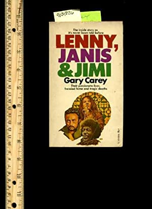 Lenny Janis and Jimi : Their Passionate Lives Frenzied Fame and Tragic Deaths : The Inside Story as...