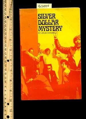 Silver Dollar Mystery [Pictorial Juvenile children's reader,: Carswell, Leslie