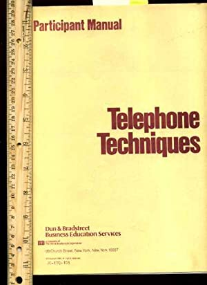 Telephone Techniques and Conversation Skills : Participant Manual [telemarketing Handbook, Guide, ...