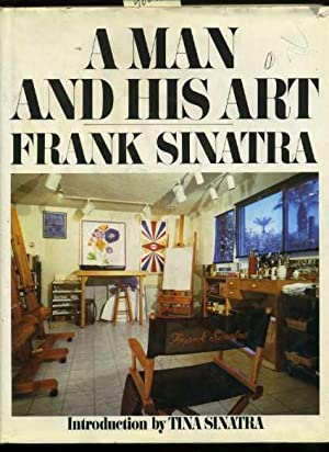 A Man and His Art : Frank Sinatra [pictorial Art Book Featuring the Paintings of Actor Singer Frank...
