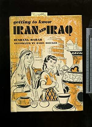 Getting to Know Iran and Iraq [Pictorial Children's Reader, Learning to Read, Skill Building, ...