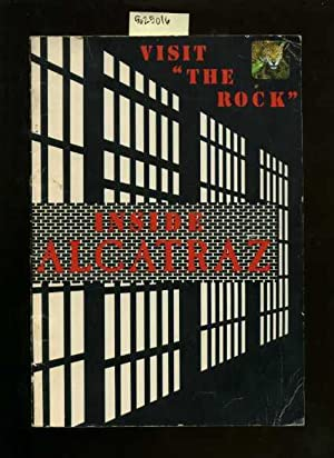 Visit the Rock : Inside Alcatraz [former Prision on Its Own Island in the San Francisco Bay, Now ...