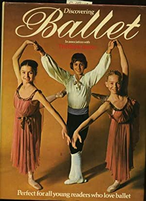 Discovering Ballet [pictorial Coffee Table Book of Dance, Freestlye and Traditional Costumes, ...