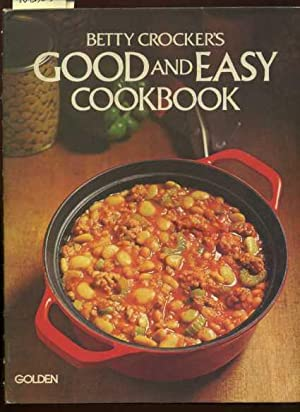 Betty Crocker's : Good and Easy Cook Book : 1977 Revised Edition [A Cookbook / Recipe ...