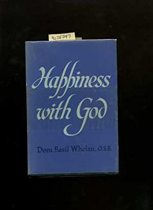 Happiness with God [religious Readings, Inspiration, Devotion, Study, Worship, Traditional and New ...