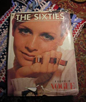 The Sixties : A Decade in Vogue [Giant Pictorial Memoir of an Era in American / British ...