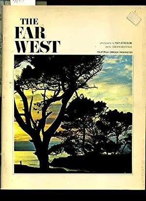 The Far West : California Oregon Washington [pictorial Biography of the West Coast of the united ...