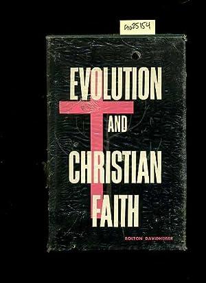 Evolution and Christian Faith [religious Readings, Inspiration, Devotion, Study, Worship, ...