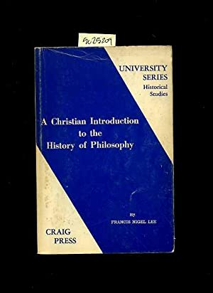 A Christian Introduction to the History of Philosophy : University Series Historical Studies [...