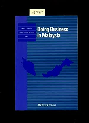 Doing Business in Malaysia [Critical / Practical Study ; Review Reference ; Biographical ...