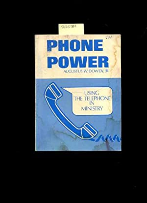 Phone Power : Using the Telephone in Ministry [religious Readings, Inspiration, Devotion, Study, ...