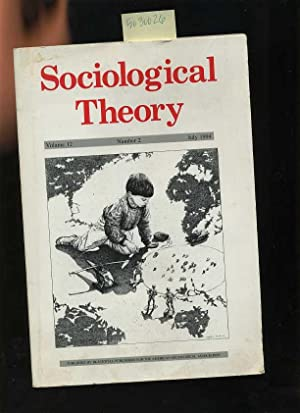 Sociological Theory : a Journal of American Sociological Association : Volume 12 No. 2 July 1994 [...