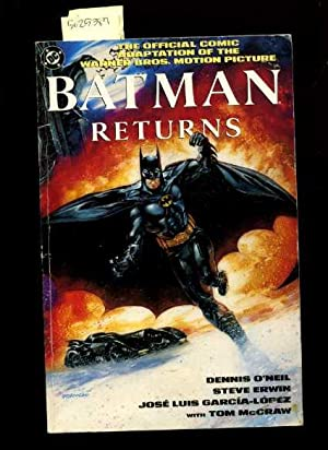 Batman Returns : The Official Comic Adaptaion: O'Neil, Dennis /