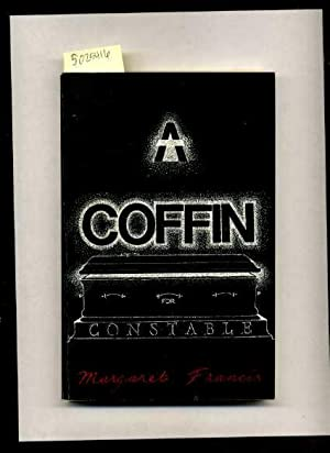 A Coffin for Constable [novel, Religious Convictions, Faith in Time of termoil]: Margaret Francis /...