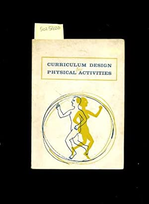 Curriculum Design for Department of Physical Activitied : University of California Santa Barbara / ...