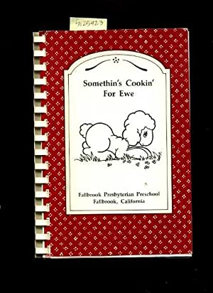 Somethin's Cookin for Ewe / Something's Cooking for You [A Cookbook / Recipe ...