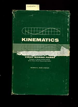 Kinematics [Critical / Practical Study ; Review Reference ; Biographical Details ; in Depth ...