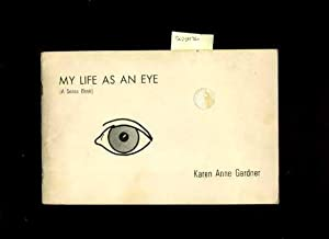 My Life as an Eye : a Sense Book [Pictorial Children's Reader, Learning to Read, Skill Building...